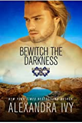 Bewitch the Darkness (Guardians of Eternity Book 18) Kindle Edition