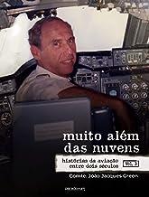Muito além das nuvens: Histórias da aviação entre dois séculos - Volume 3 (Portuguese Edition)