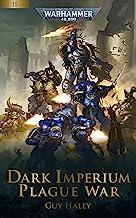 Plague War (Dark Imperium: Warhammer 40,000 Book 2)