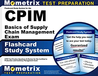 Flashcard Study System for the CPIM Basics of Supply Chain Management Exam: CPIM Test Practice Questions & Review for the Certified in Production and Inventory Management Exam (Cards)