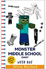 Monster Middle School Diary: Week One (Unofficial Minecraft Illustrated Series) Kindle Edition