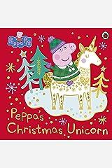 Peppa Pig: Peppa's Christmas Unicorn Kindle Edition