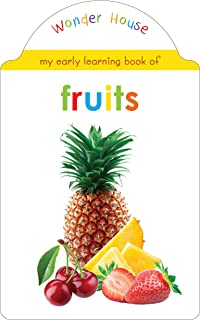 My Early Learning Book Of Fruits : Attractive Shape Board Books For Kids