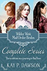 Wilder West: The Complete Series: Mail Order Brides Kindle Edition