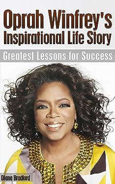 Oprah Winfrey's Inspirational Life Story