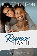 Rumor Has It (Dirty Love #1)