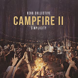 rend collective campfire ii