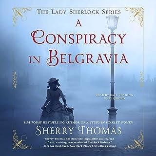 A Conspiracy in Belgravia: The Lady Sherlock Series, Book 2