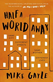 Half a World Away: The heart-warming, heart-breaking Richard and Judy Book Club selection (English Edition)