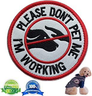 Patch Service Dog Working Do Not Touch Military Tactical Morale Badge Hook & Loop Patch Please Do Not Pet Me I'M Working Service Dog Embroidered Patch-3.15