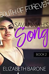 Savannah's Song: A Rockstar Romance (South of Forever Book 2) Kindle Edition
