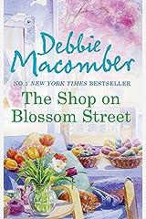 The Shop on Blossom Street (A Blossom Street Novel, Book 1) Kindle Edition