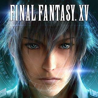 ファイナルファンタジー15:新たなる王国 (Final Fantasy XV)