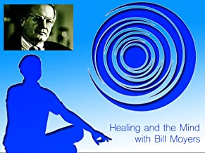 Healing and the Mind with Bill Moyers