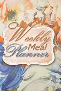 Weekly Meal Planner: 52 Week Meal Planner Book - Plan Your Meals Weekly Meal And Planning Grocery List - Big Blossoms