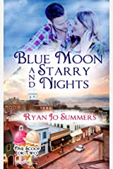 Blue Moon and Starry Nights (One Scoop or Two) Kindle Edition