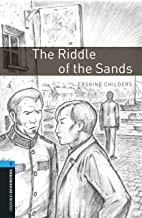 The Riddle of the Sands Level 5 Oxford Bookworms Library