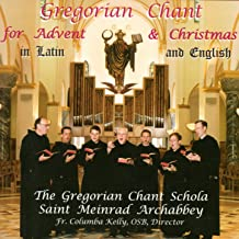 Gregorian Chant for Advent & Christmas