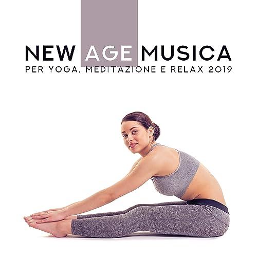 New Age Musica per Yoga, Meditazione e Relax 2019 by ...