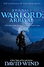WARLORD: Arrival: The Journals of Solomon Roth, Journal 1