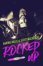 Rocked Up: A Novel