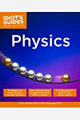 Physics (Idiot's Guides) Kindle Edition