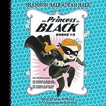 The Princess in Black, Books 1-3: The Princess in Black; The Princess in Black and the Perfect Princess Party; The Princess in Black and the Hungry Bunny Horde