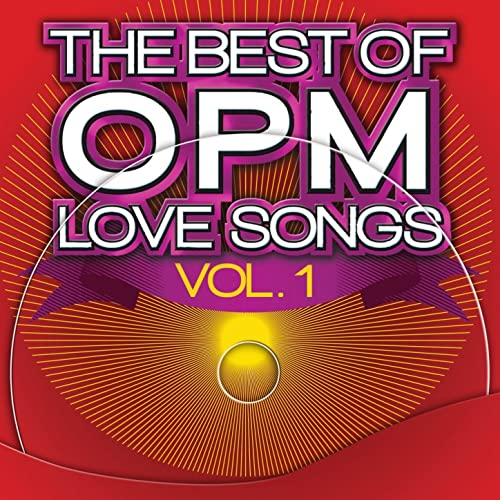 The Best of OPM Love Songs, Vol 1 by Various artists on Amazon Music