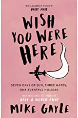 Wish You Were Here (English Edition) Format Kindle