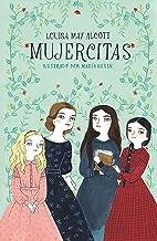 Mujercitas / Little Women (Colección Alfaguara Clásicos) (Spanish Edition)