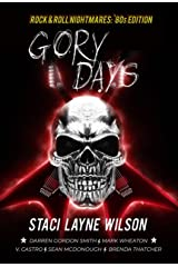 Rock & Roll Nightmares: Gory Days: '80s Edition Short Stories Kindle Edition