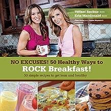 No Excuses - 50 Healthy Ways to ROCK breakfast
