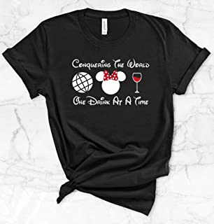Conquering The World One Drink at a Time womens t-shirt tee or tank top Available in MIsses and Plus Size