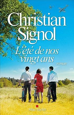 free online ++L'Eté de nos vingt ans Christian Signol Online PDF