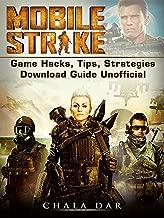 Mobile Strike: Game Hacks, Tips, Strategies Download Guide Unofficial