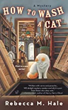 How to Wash a Cat (Cats and Curios Mystery Book 1)
