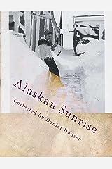Alaskan Sunrise: Love in 1946 Arctic Kindle Edition