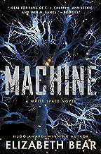 Machine: A White Space Novel