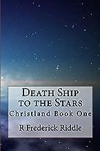 Death Ship to the Stars (Christland Book 1)