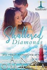Shattered Diamonds: A suspenseful and addictive small-town Maine romance series to binge read (Brunswick Bay Harbor Gems Book 1) Kindle Edition