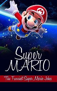 Super Mario: The Funniest Super Mario Jokes