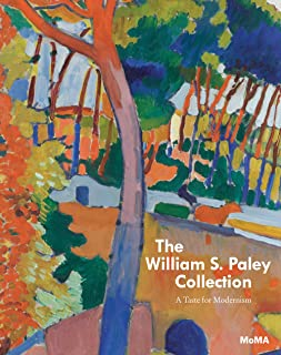 William S. Paley Collection, The:A Taste for Modernism: A Taste for Modernism