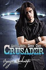Crusader (Archangel Book 1) Kindle Edition