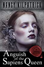 Anguish of the Sapiens Queen (Thrones of Blood Book 5)