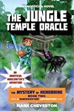 The Jungle Temple Oracle: The Mystery of Herobrine: Book Two: A Gameknight999 Adventure: An Unofficial Minecrafter's Adventure (Unofficial Minecrafters Mystery of Herobrine)