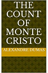 The Count of Monte Cristo Kindle Edition