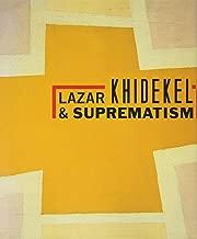 Best lazar khidekel and suprematism Reviews