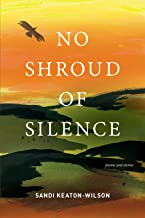 No Shroud of Silence: Poems and Stories