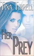 Her Prey: *a Collection of Tales of Dominant Women*