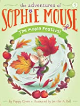The Maple Festival (The Adventures of Sophie Mouse Book 5)